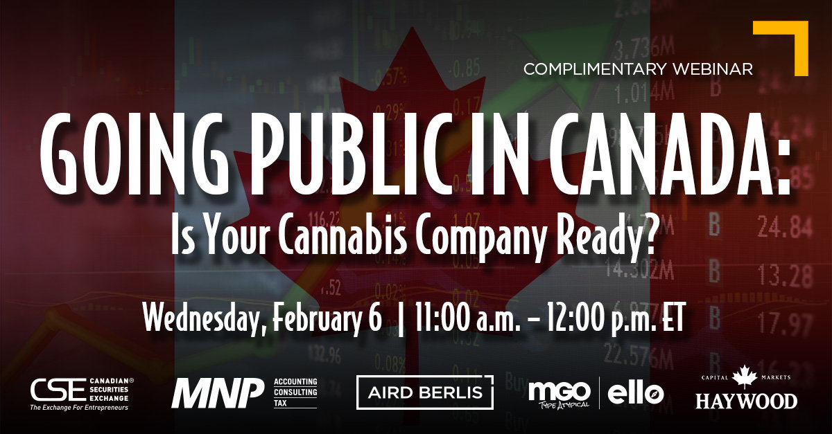 WEBINAR: Going Public in Canada – Is Your Cannabis Company Ready?