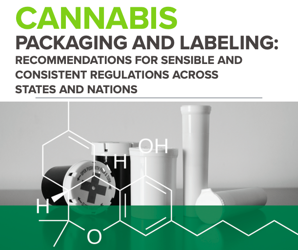 Cannabis Packaging And Labeling: Recommendations For Sensible And Consistent Regulations Across States And Nations (February 2019)