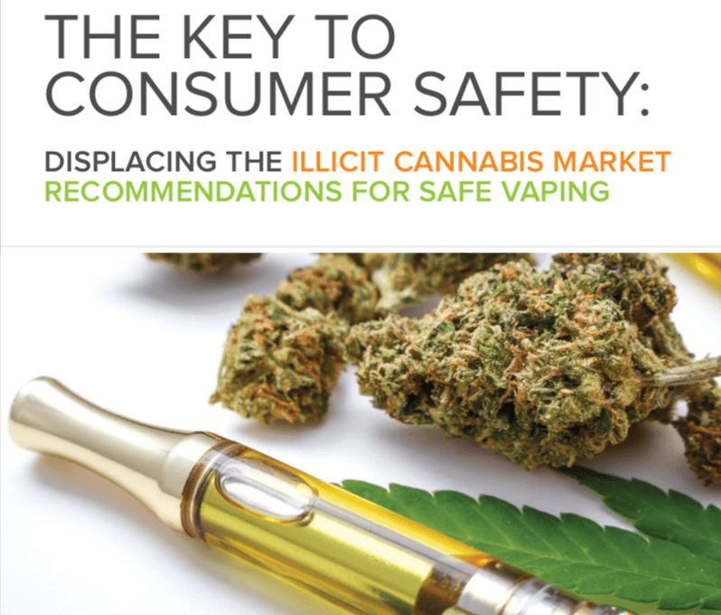 The Key to Consumer Safety: Displacing the Illicit Cannabis Market – Recommendations for Safe Vaping