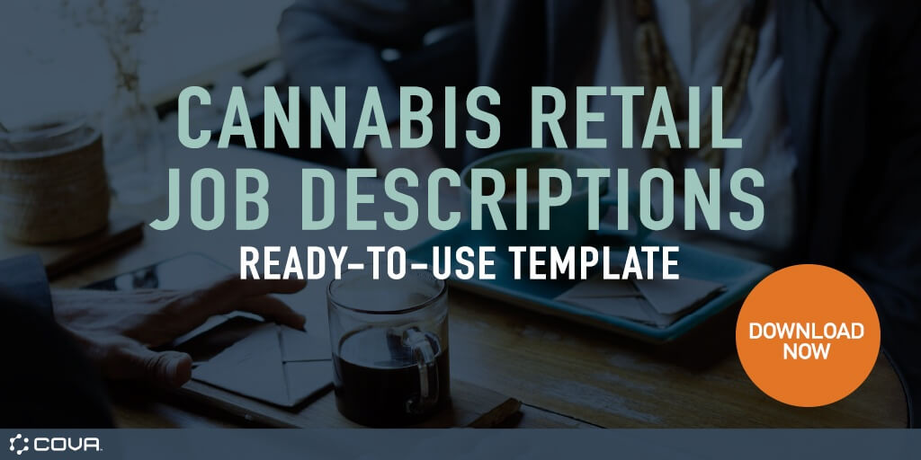 Member Blog: Job Description Templates to Build Your Dispensary Team