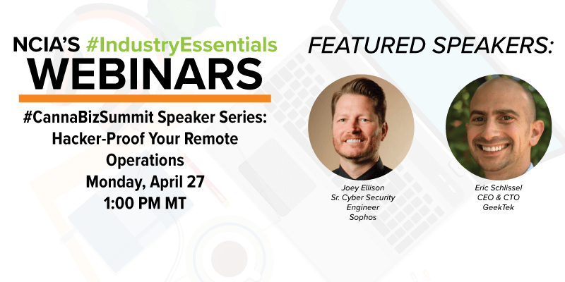 Protected: Webinar Recording: #CannaBizSummit Speaker Series – Hacker-Proof Your Remote Operations