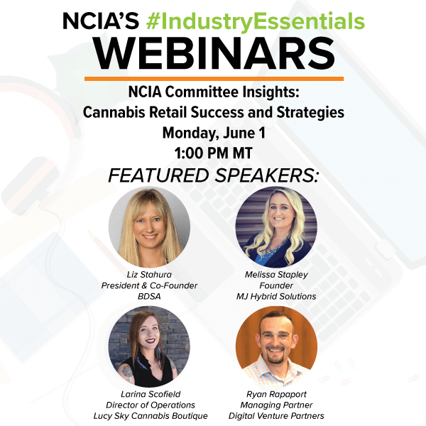 Webinar: NCIA Committee Insights – Cannabis Retail Success and Strategies